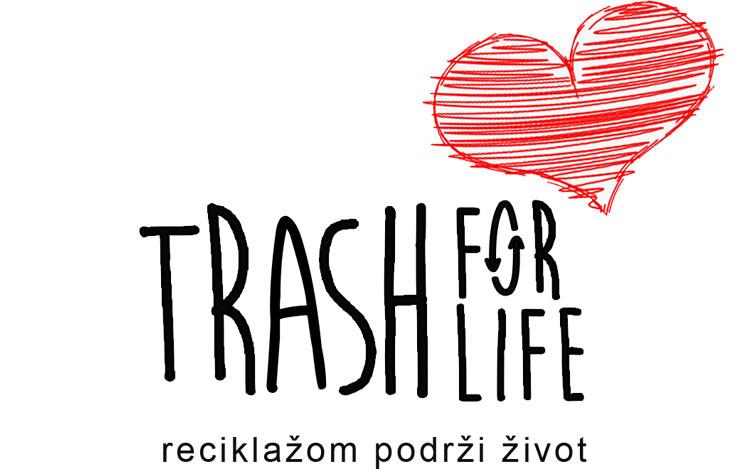 TRASH FOR LIFE